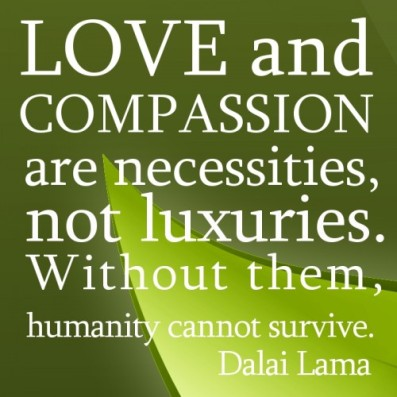 love-and-compassion-are-necessities-not-luxuries-without-them-humanity-cannot-survive-dalai-lama-500x500